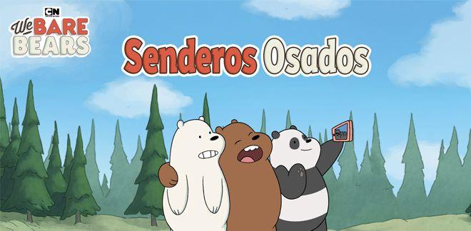 Somos osos - Senderos osados