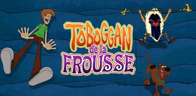 Trop Cool Scooby-Doo - Toboggan de la frousse