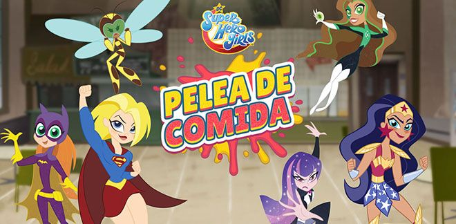 Pelea de comida - DC Super Hero Girls
