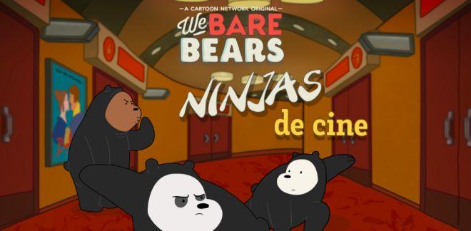 Somos Osos - Ninjas de cine