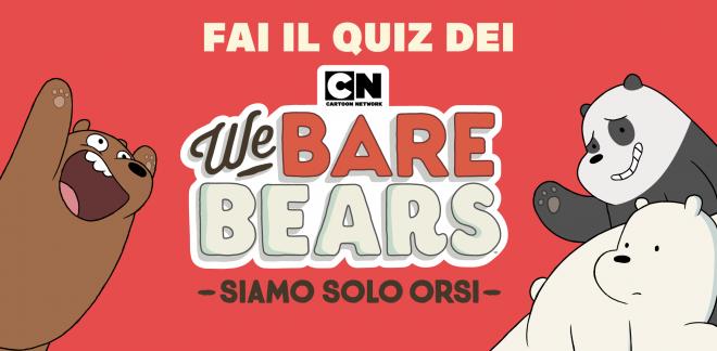 Quanto conosci Siamo solo orsi?