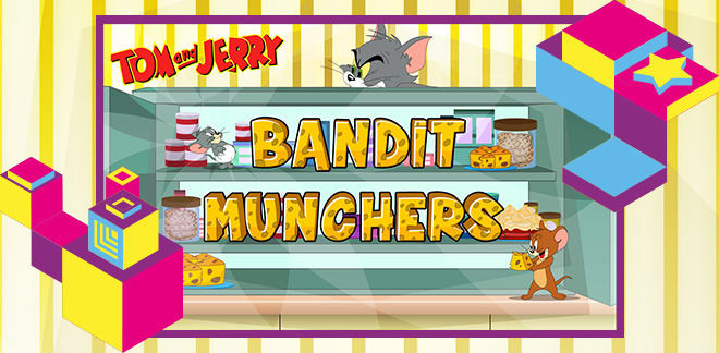 Tom and Jerry Bandit Munchers