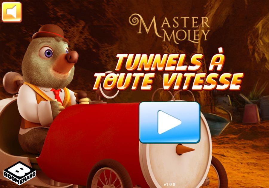 Maître Moley - Tunnels à toute vitesse