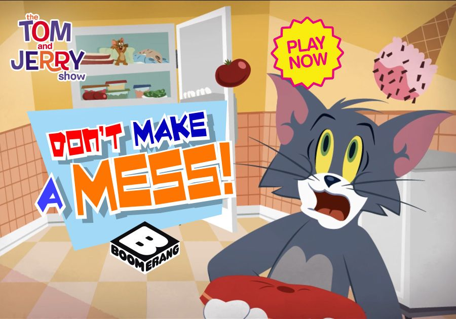 Don't Make A Mess - Tom and Jerry