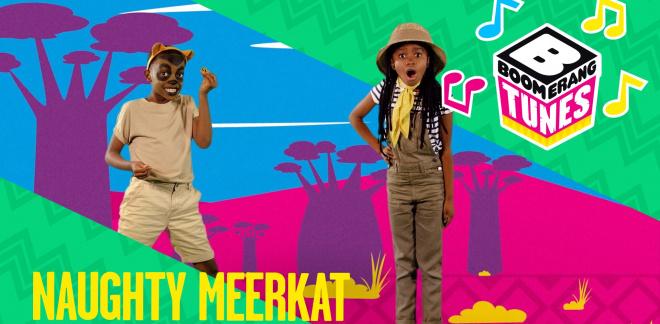 Naughty Meerkat - Boomerang Tunes Africa