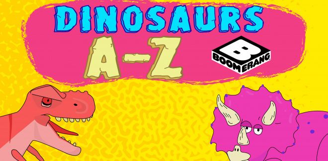 Learn About Dinosaurs with Boomerang! - Yabba Dabba Dinosaurs
