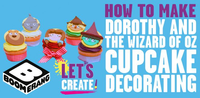How To Make Dorothy Cupcakes - Let's Create!