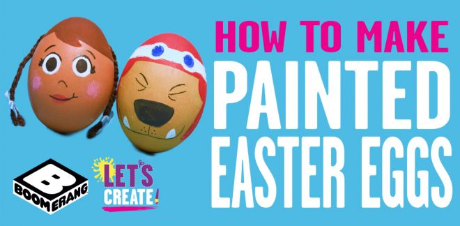 Let's Create: Painted Eggs - Let's Create!