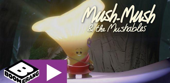 Shine, Lilit, Shine - Mush-Mush and the Mushables