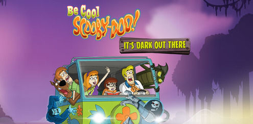 Be Cool Scooby-Doo - It's Dark Out There
