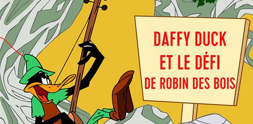 Looney Tunes - Daffy Duck et le défi de Robin des bois