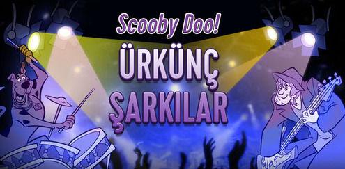 Scooby-Doo - Ürkünç Şarkılar