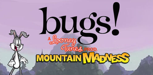Bugs! - Mountain Madness