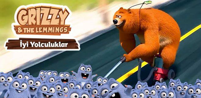 Grizzy ve Lemmingler İyi Yolculuklar