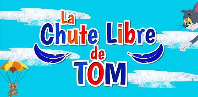 La chute libre de Tom