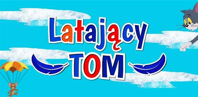 Latający Tom