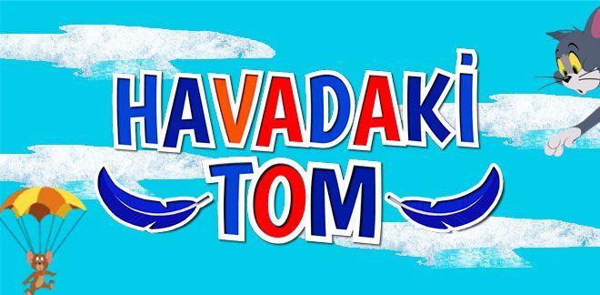Havadaki Tom