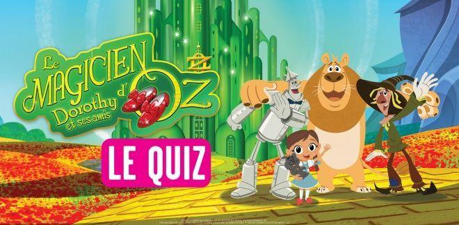 Teste tes connaissances sur Le Magicien d'Oz. Réponds à notre quiz pour découvrir si tu es incollable sur Dorothy et ses amis.