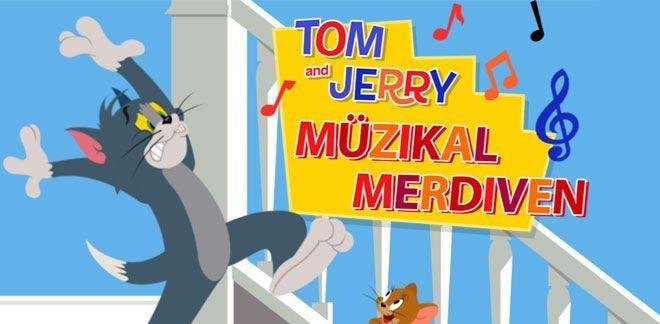 Tom ve Jerry - Müzikal Merdiven