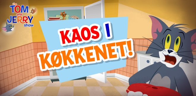 Kaos i køkkenet - Tom og Jerry