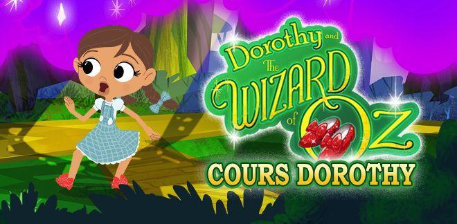 Cours Dorothy - Jeux Le Magicien d'Oz : Dorothy et ses amis