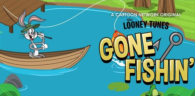New Looney Tunes - Gone Fishin'