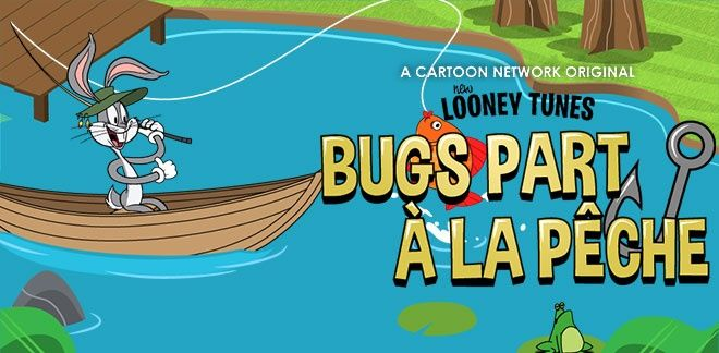 Bugs part à la pêche - New Looney Tunes