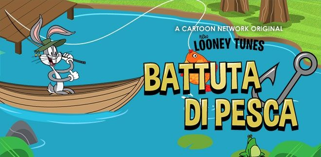 New Looney Tunes - Battuta di pesca