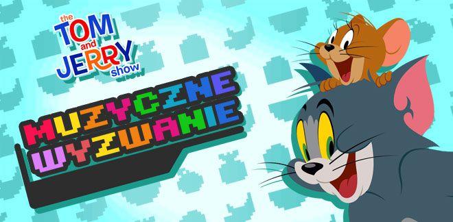Muzyczne wyzwanie - Tom i Jerry