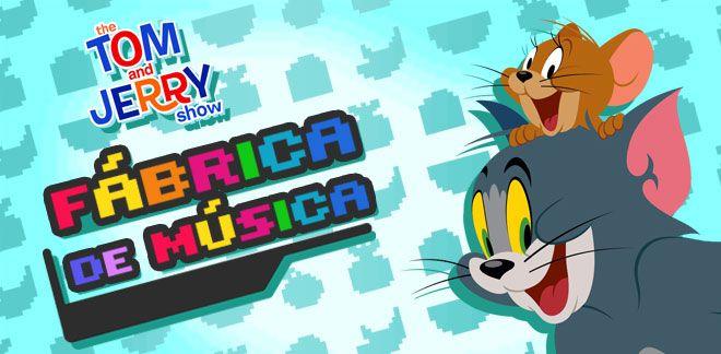 Fábrica de Música - Tom e Jerry