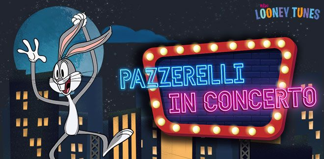 Pazzerelli in concerto - New Looney Tunes