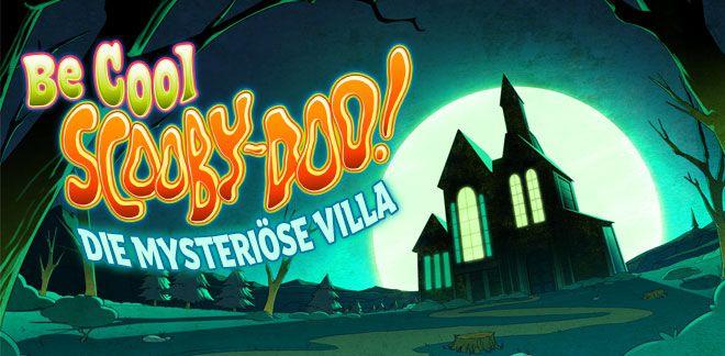 Bleib cool, Scooby-Doo! - Die mysteriöse Villa