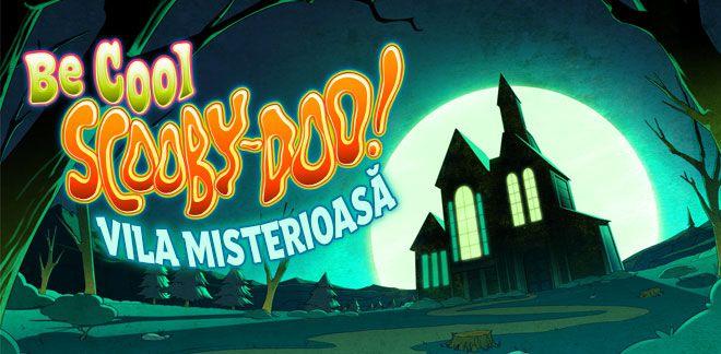 Fii tare, Scooby-Doo! - Vila misterioasă