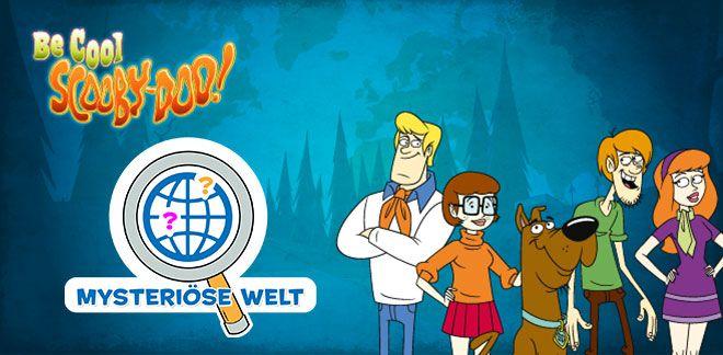Bleib cool, Scooby-Doo! - Mysteriöse Welt