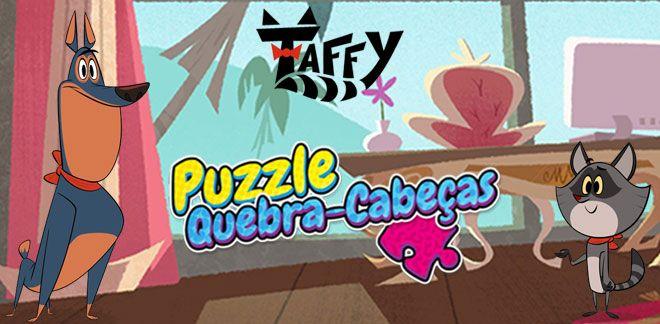 Puzzle Quebra-Cabeças do Taffy-Taffy