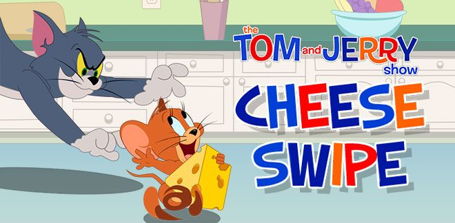 Cheese Swipe - Tom & Jerry