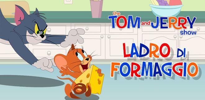 Ladro di formaggio - Tom e Jerry