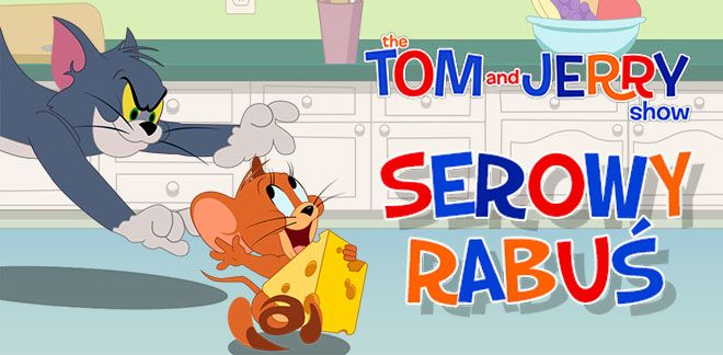Serowy rabuś - Tom i Jerry