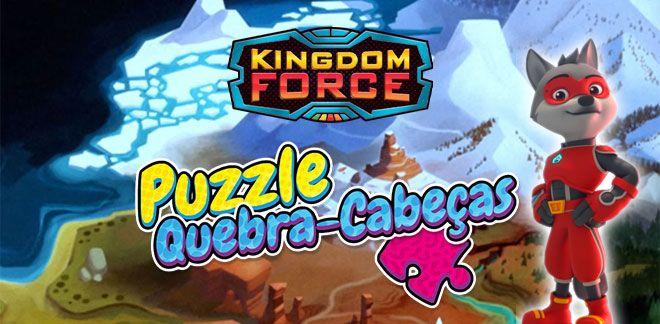 Quebra-cabeças - Kingdom Force