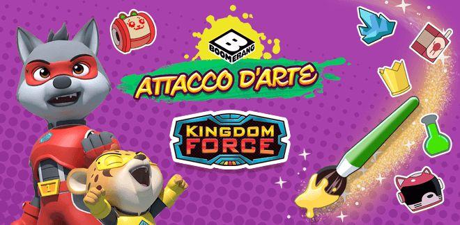 Kingdom Force Attacco d'arte
