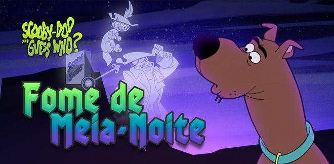 Scooby-Doo - Fome de Meia-Noite