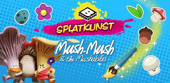 Mush-Mush og Mushketererne Splatkunst
