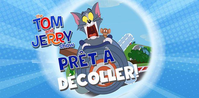 Tom et Jerry Prêt à décoller