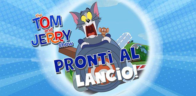 Pronti al lancio con Tom e Jerry
