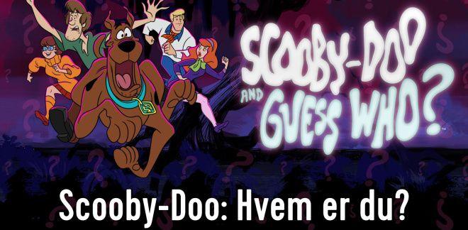 Scooby-Doo - Hvem er du?