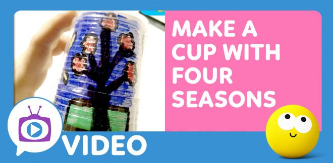 How to Make a Cup for Four Seasons - Cartoonito Club