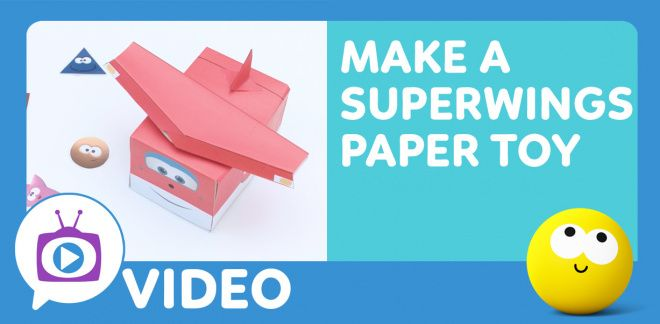 How to Make a Super Wings Paper Toy - Cartoonito Club