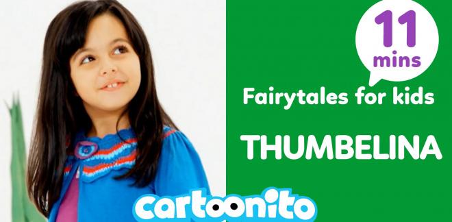 Cartoonito Tales: Thumbelina - Cartoonito Club