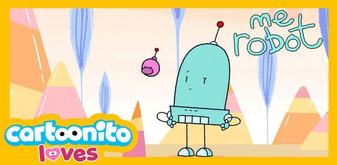 Me Robot - Pointy thing - Cartoonito Loves...