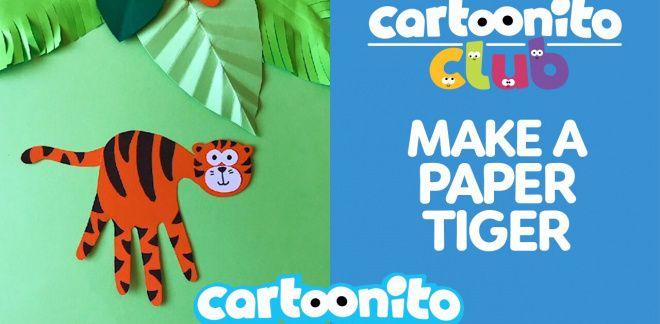 How to make a paper tiger - Cartoonito Club